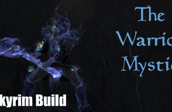 SkyrimBuildWarriorMystic