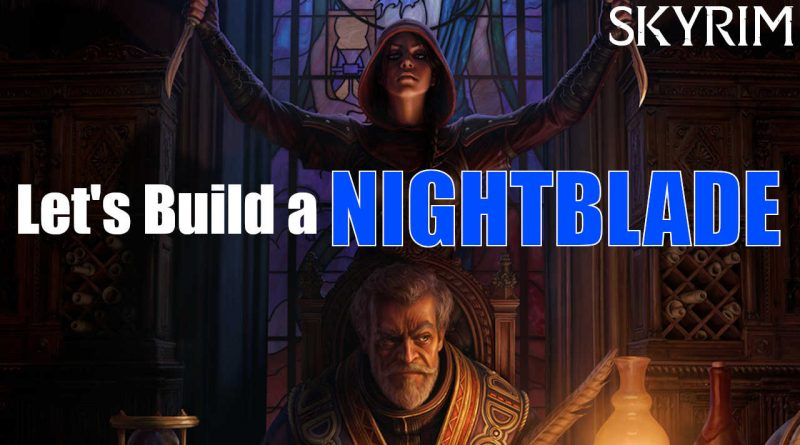 Skyrim: Let's Build an OVERPOWERED NIGHTBLADE – Mod List